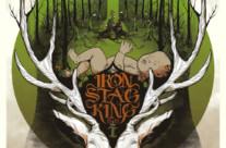 Iron Stag King – Part 1